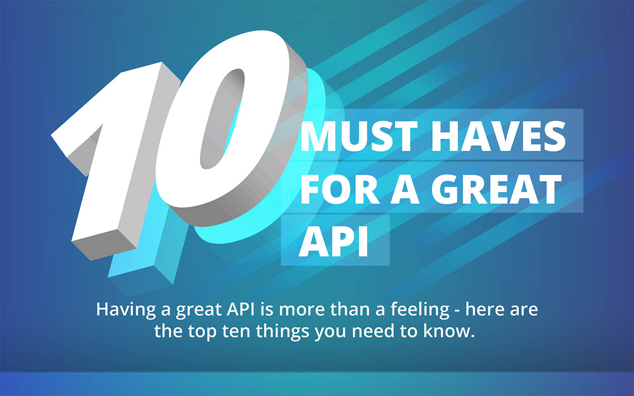 10 Must Haves for a Great API - Hero