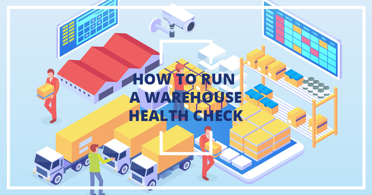 How-To-Run-A-Warehouse-Health-Check_infopluscommerce_