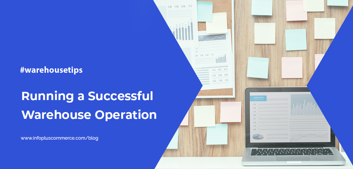 How-to-Manage-and-Run-a-Successful-Warehouse-Operation_fb_infoplust_1200x576