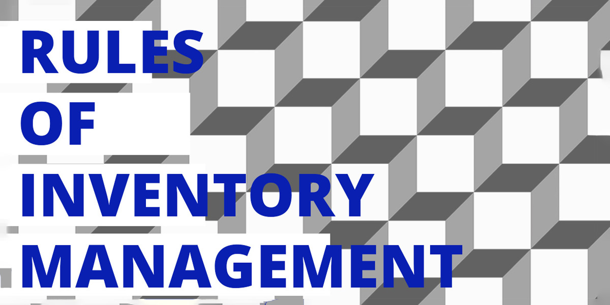 Rules-of-Inventory-Management-fb-infoplus-1200x600_