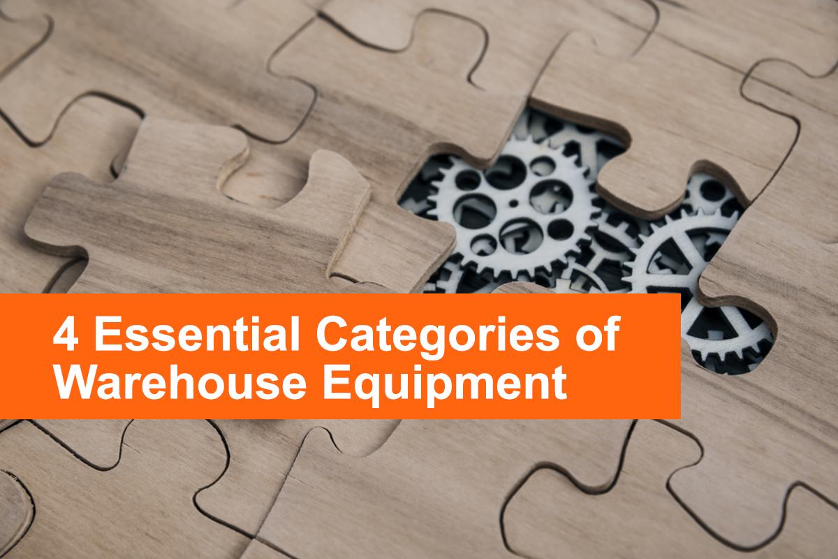 4_Essential_Categories_of_Warehouse_Equipment_infopluscommerce