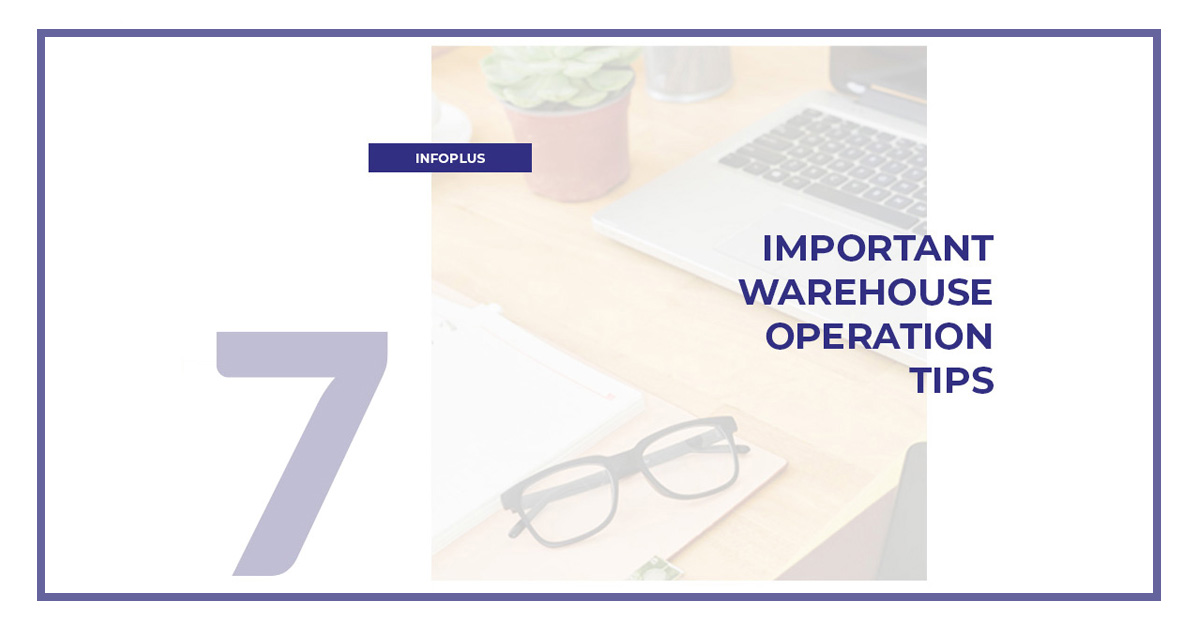 7_Important_Warehouse_Operation_Tips_Infoplus_Facebook_1200x630_