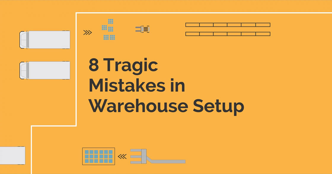 8-tragically-common-warehousing-setup-mistakes-1