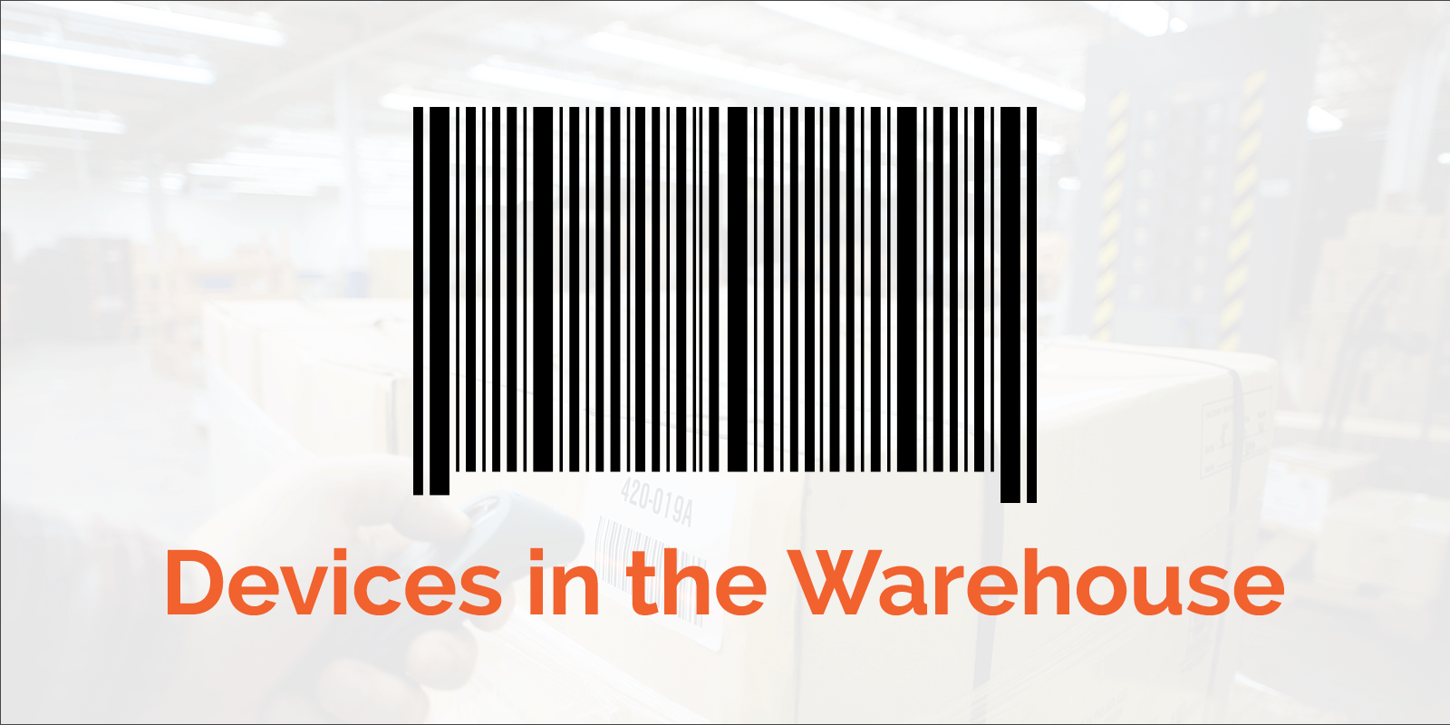 Device-in-the-Warehouse-Blog