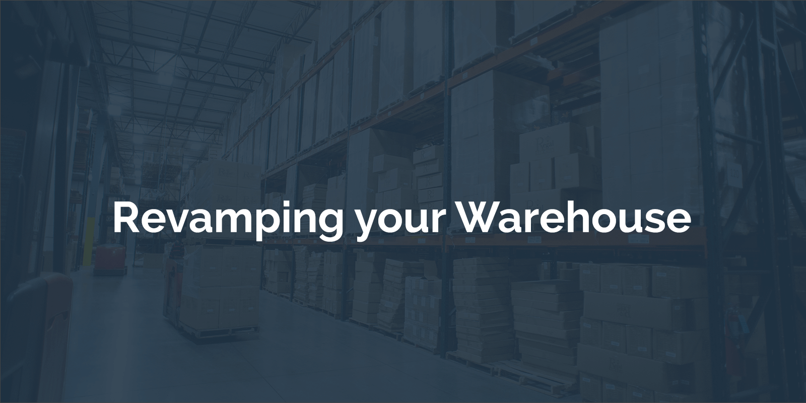 Revamping-Your-Warehouse