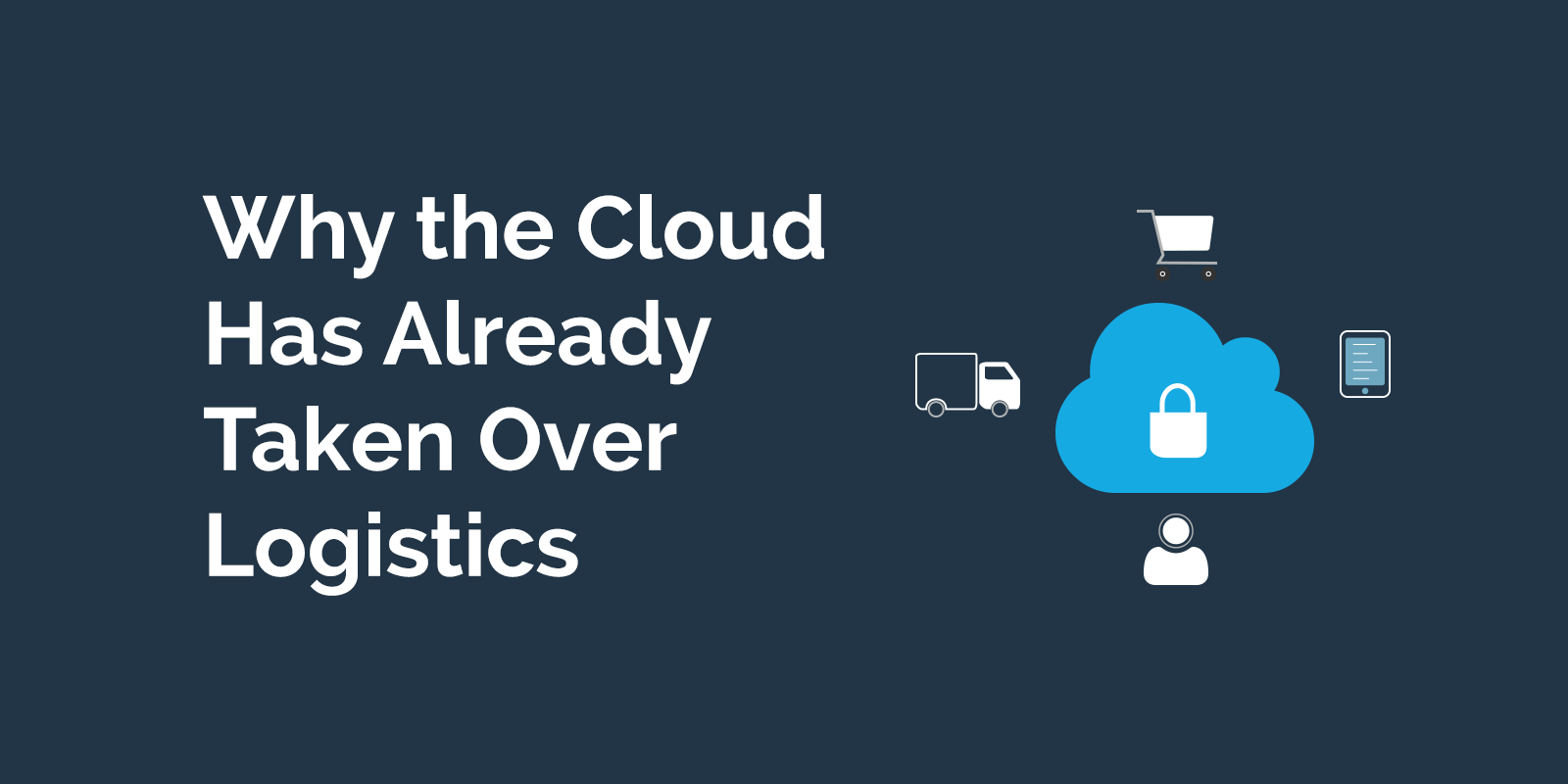 Why-the-cloud-has-taken-over-logistics